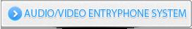 AUDIO-VIDEO ENTRYPHONE SYSTEM